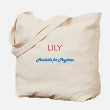 Lily - Available For Playdate Tote Bag