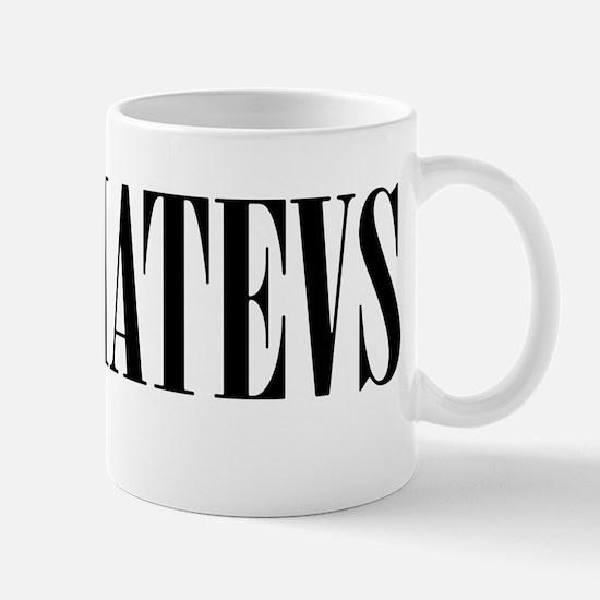 whatevs Mugs