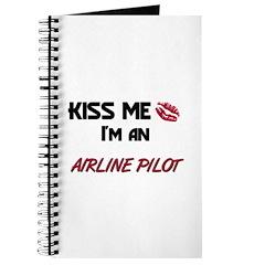 Kiss Me I'm a AIRLINE PILOT Journal