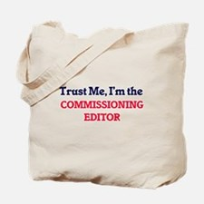 Trust me, I'm the Commissioning Editor Tote Bag