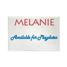 Melanie - Available For Playd Rectangle Magnet (10