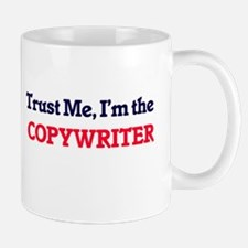 Trust me, I'm the Copywriter Mugs