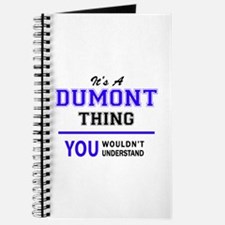 It's DUMONT thing, you wouldn't understand Journal
