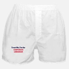 Trust me, I'm the Corporate Librarian Boxer Shorts