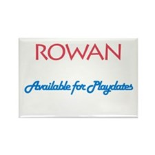Rowan - Available For Playdat Rectangle Magnet (10