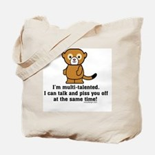 I Can Piss You Off Funny Saying Tote Bag