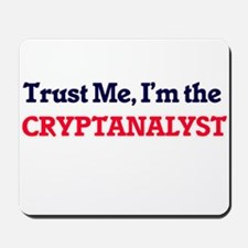 Trust me, I'm the Cryptanalyst Mousepad