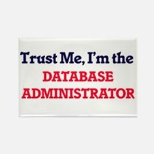 Trust me, I'm the Database Administrator Magnets