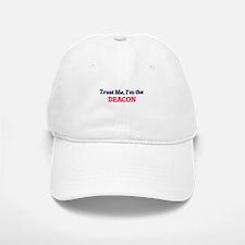 Trust me, I'm the Deacon Cap