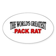 """The World's Greatest Pack Rat"" Oval Decal"