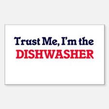 Trust me, I'm the Dishwasher Decal