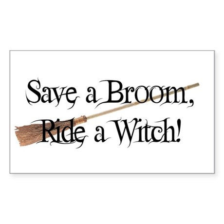 Save a Broom, Ride a Witch! Sticker