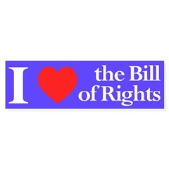 I Heart the Bill of Rights (bumper sticker)