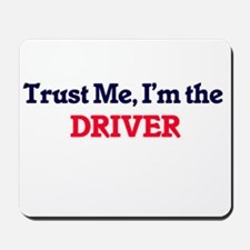 Trust me, I'm the Driver Mousepad