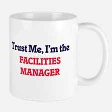 Trust me, I'm the Facilities Manager Mugs