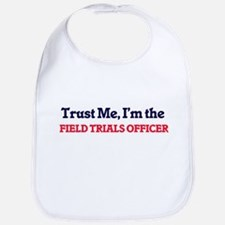 Trust me, I'm the Field Trials Officer Bib