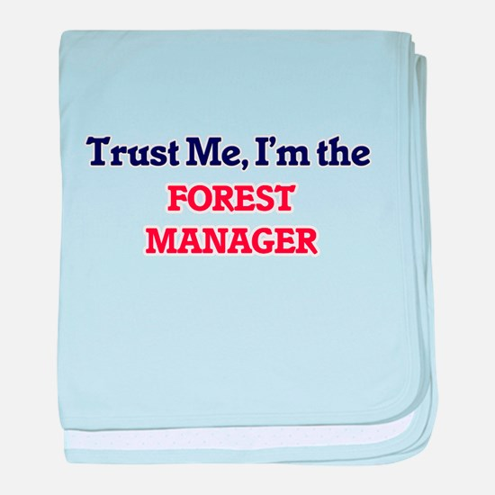 Trust me, I'm the Forest Manager baby blanket