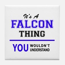 It's FALCON thing, you wouldn't under Tile Coaster
