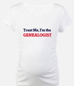 Trust me, I'm the Genealogist Shirt