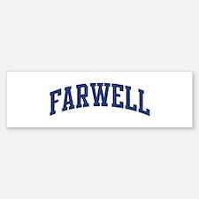 FARWELL design (blue) Bumper Bumper Bumper Sticker