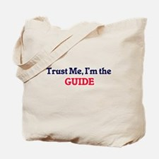 Trust me, I'm the Guide Tote Bag