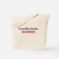 Trust me, I'm the Hawker Tote Bag
