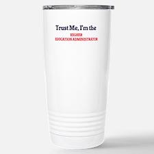 Trust me, I'm the Highe Travel Mug