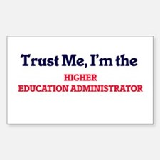 Trust me, I'm the Higher Education Adminis Decal