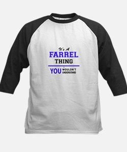 It's FARREL thing, you wouldn't un Baseball Jersey