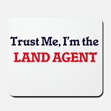 Trust me, I'm the Land Agent Mousepad