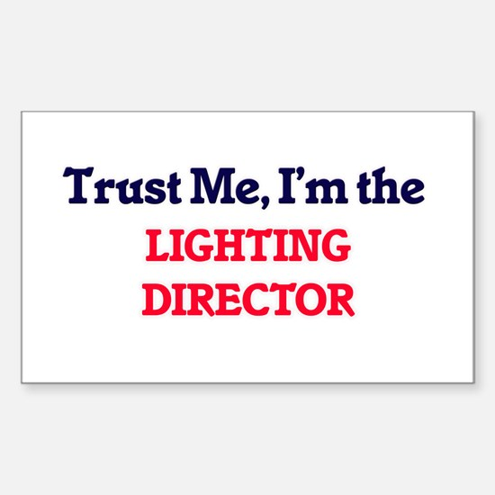 Trust me, I'm the Lighting Director Decal