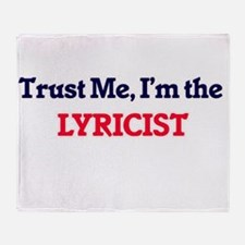 Trust me, I'm the Lyricist Throw Blanket
