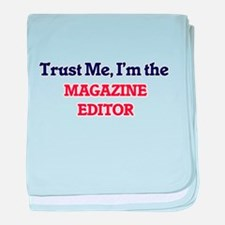 Trust me, I'm the Magazine Editor baby blanket