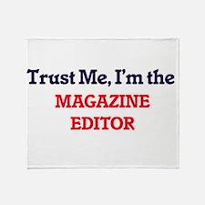 Trust me, I'm the Magazine Editor Throw Blanket
