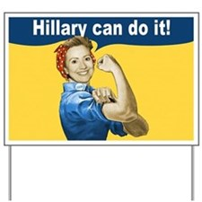 Hillary Can Do It In 2008 Yard Sign