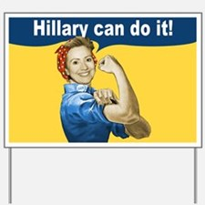 Hillary Can Do It Yard Sign