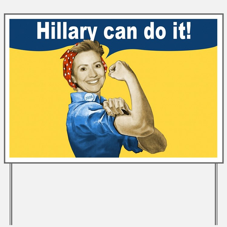 Hillary Can Do It Yard Sign