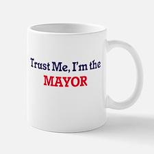 Trust me, I'm the Mayor Mugs