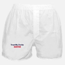 Trust me, I'm the Mayor Boxer Shorts
