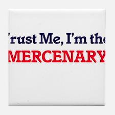 Trust me, I'm the Mercenary Tile Coaster