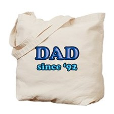 Dad Since 1992 Father's Day Tote Bag