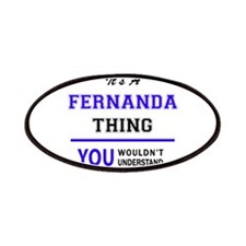 It's FERNANDA thing, you wouldn't understand Patch