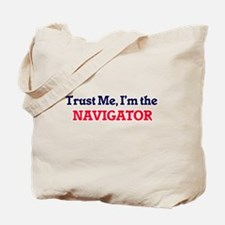 Trust me, I'm the Navigator Tote Bag