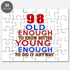 98 Old Enough Young Enough Birthday Designs Puzzle