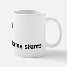 Ballerina stunts Mug
