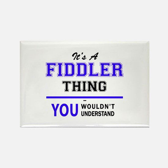It's FIDDLER thing, you wouldn't understan Magnets