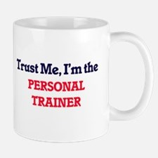 Trust me, I'm the Personal Trainer Mugs