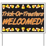 Trick or Treaters Welcomed Yard Sign