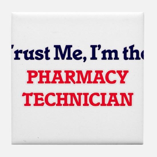 Trust me, I'm the Pharmacy Technician Tile Coaster