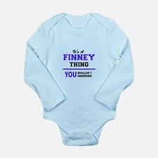 It's FINNEY thing, you wouldn't understa Body Suit